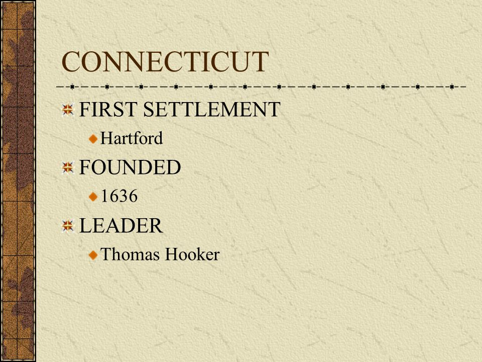 CONNECTICUT FIRST SETTLEMENT FOUNDED LEADER Hartford 1636