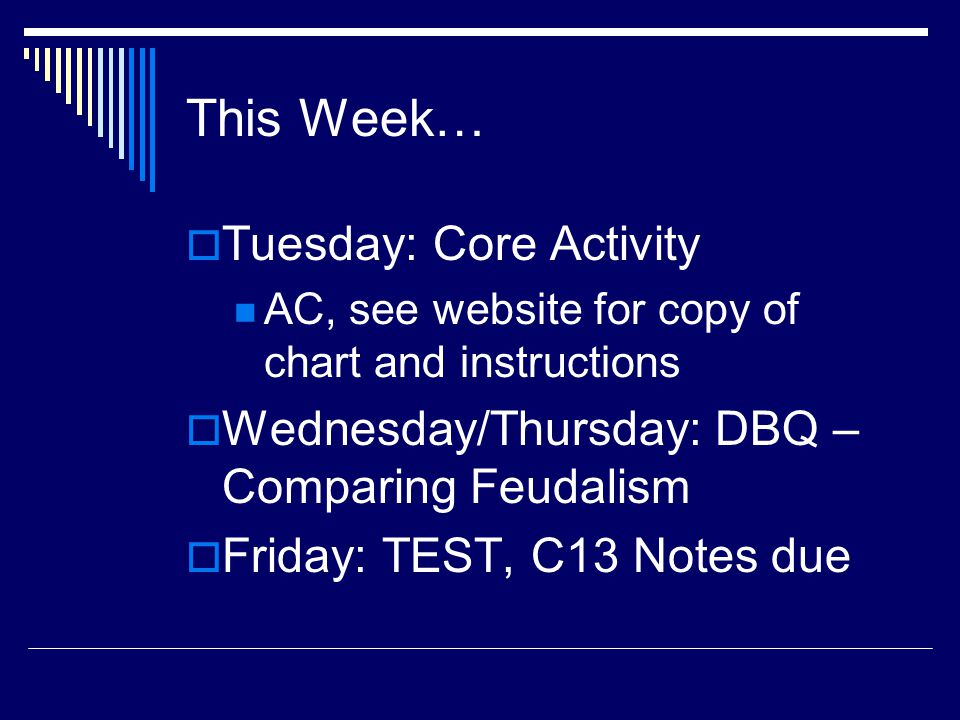 This Week… Tuesday: Core Activity