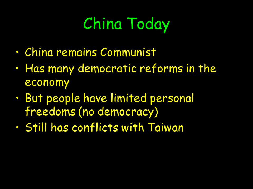 China Today China remains Communist