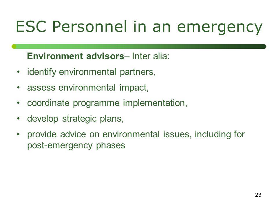 ESC Personnel in an emergency