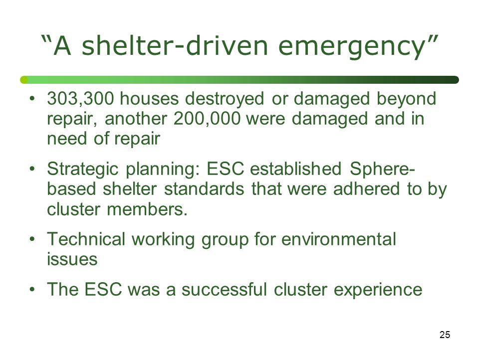 A shelter-driven emergency