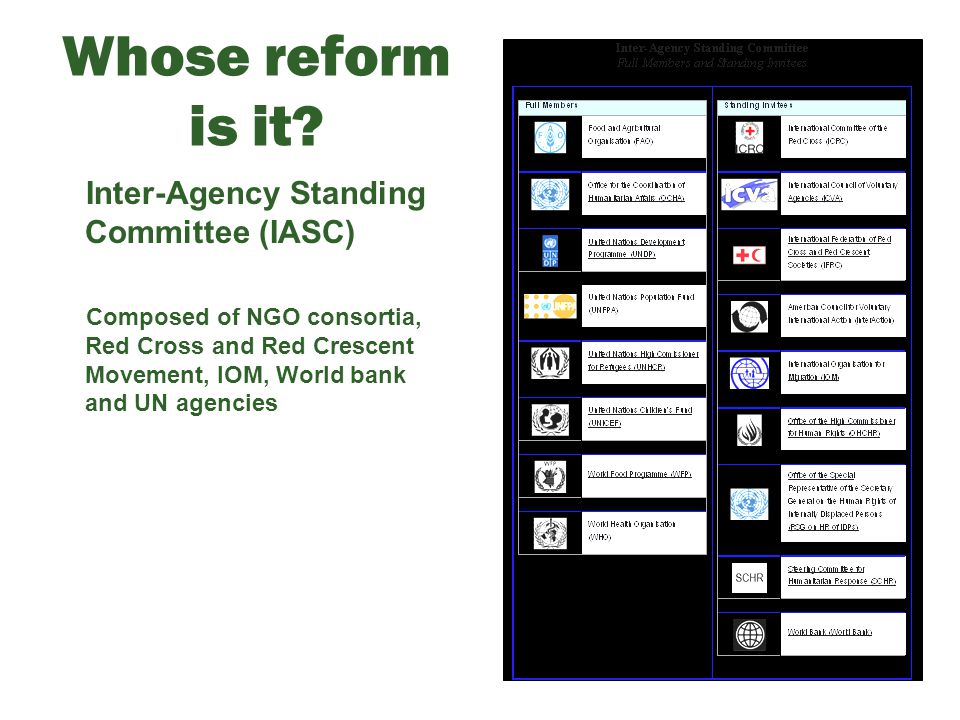 Whose reform is it Inter-Agency Standing Committee (IASC)