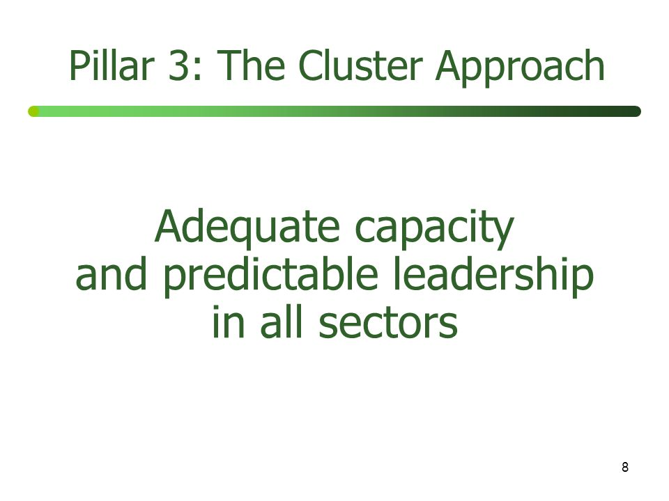 Adequate capacity and predictable leadership in all sectors