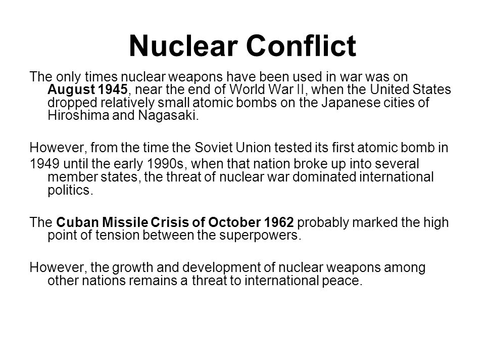 Nuclear Conflict