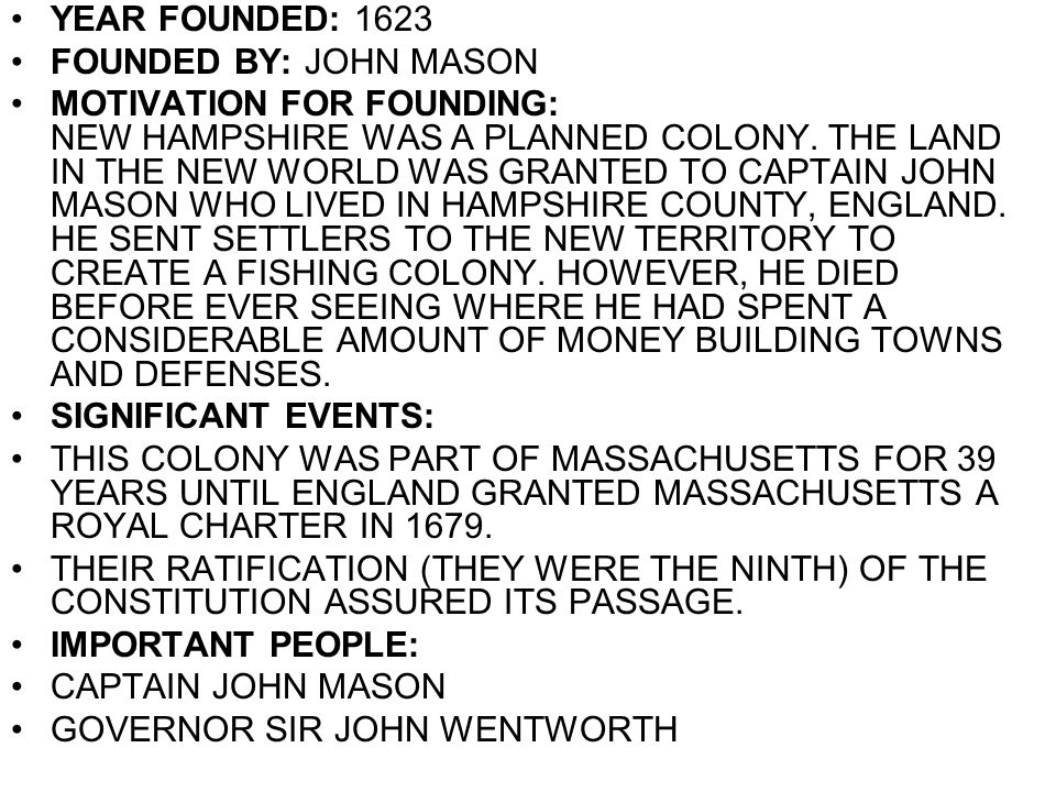 YEAR FOUNDED: 1623 FOUNDED BY: JOHN MASON.