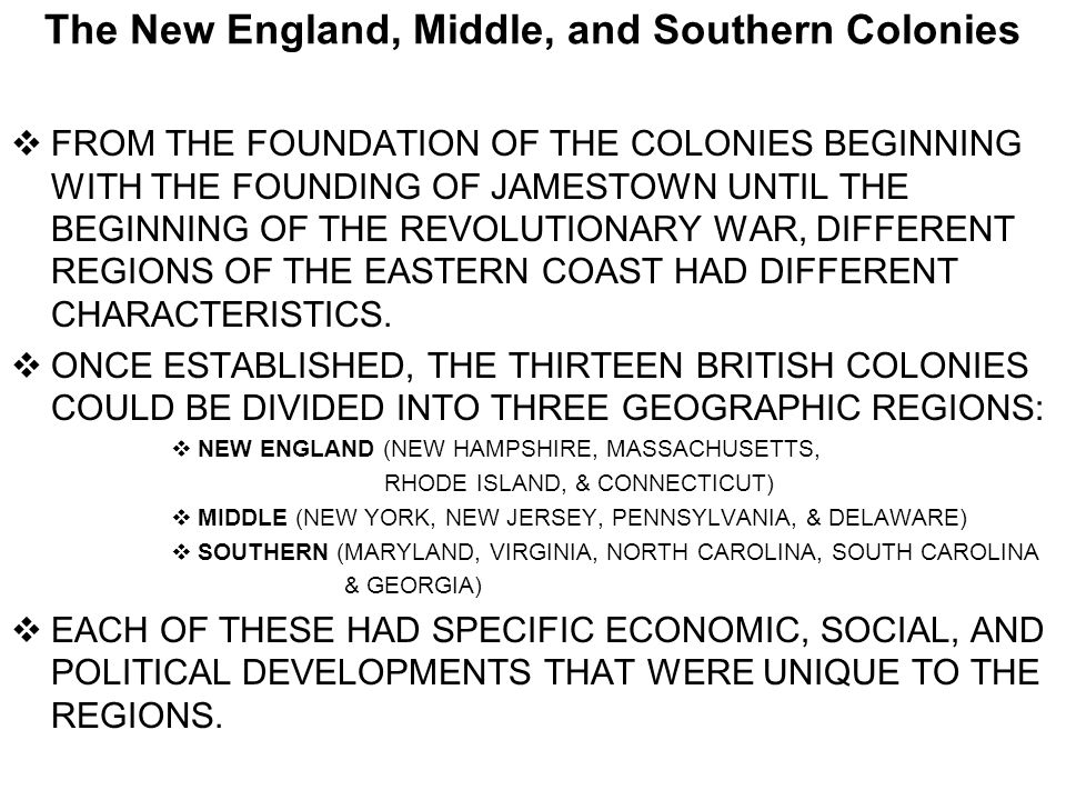 The New England, Middle, and Southern Colonies