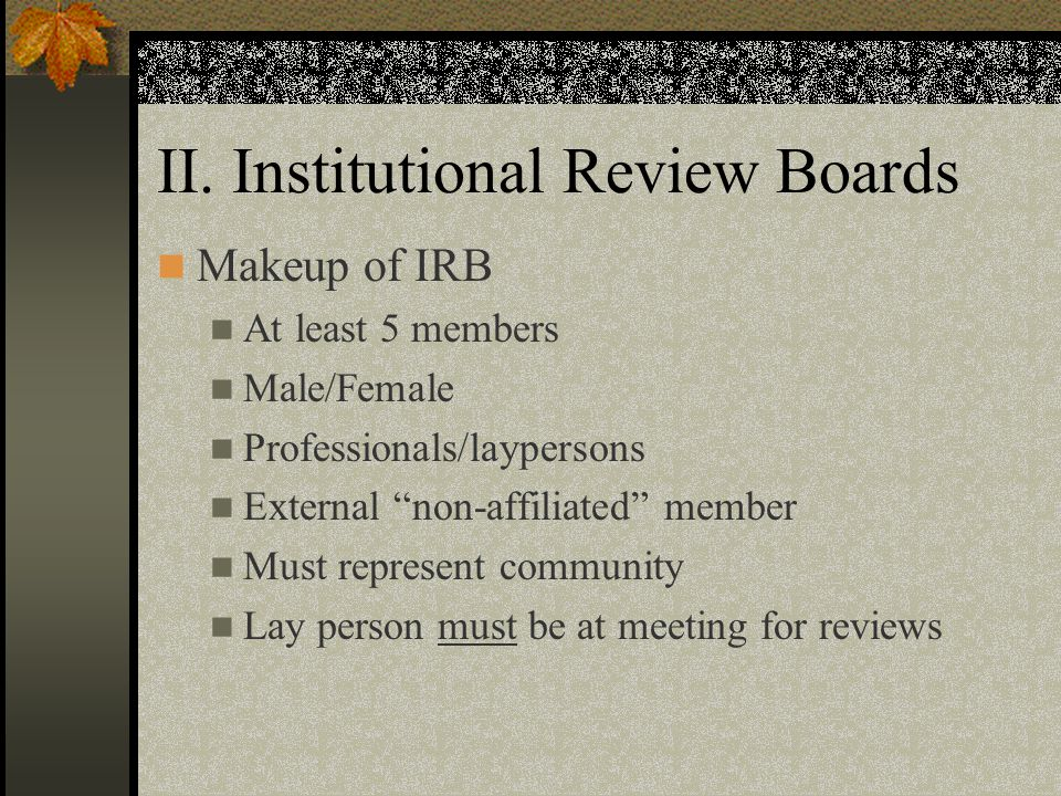 II. Institutional Review Boards