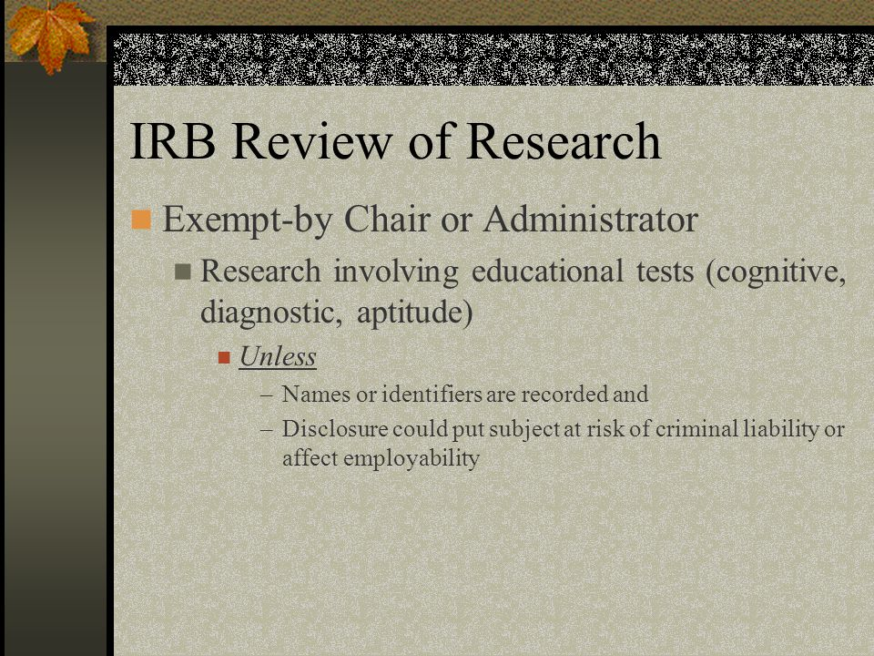 IRB Review of Research Exempt-by Chair or Administrator
