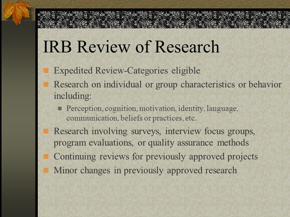 IRB Review of Research Expedited Review-Categories eligible