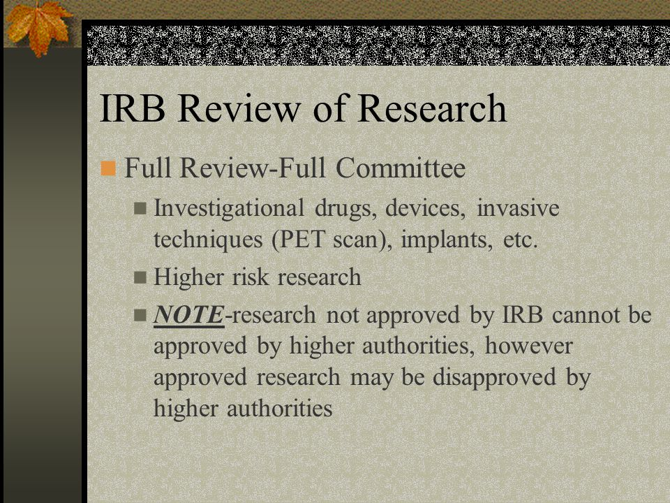 IRB Review of Research Full Review-Full Committee