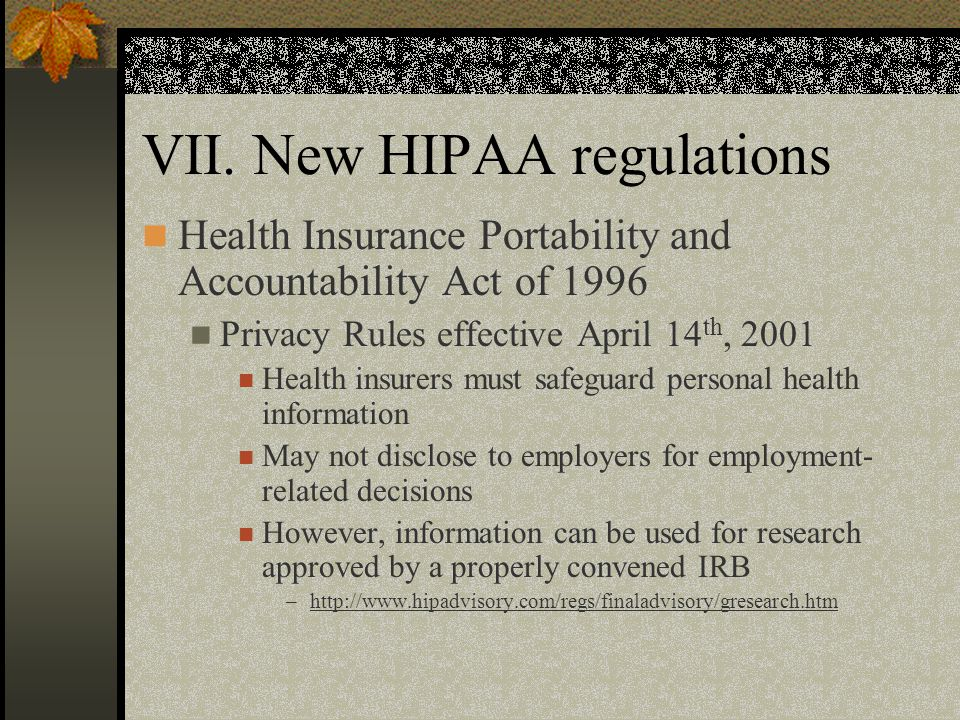 VII. New HIPAA regulations