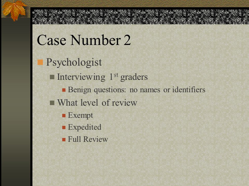 Case Number 2 Psychologist Interviewing 1st graders