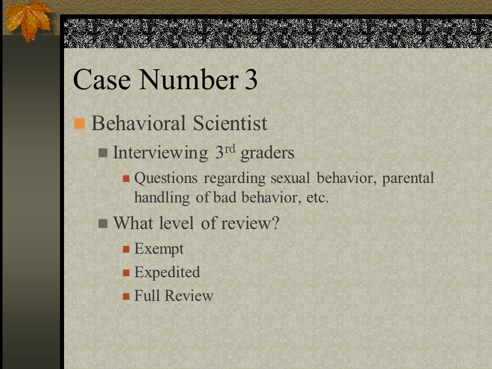 Case Number 3 Behavioral Scientist Interviewing 3rd graders