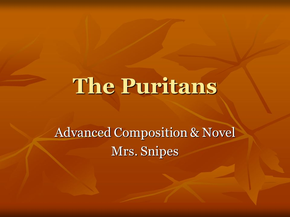 Advanced Composition & Novel Mrs. Snipes