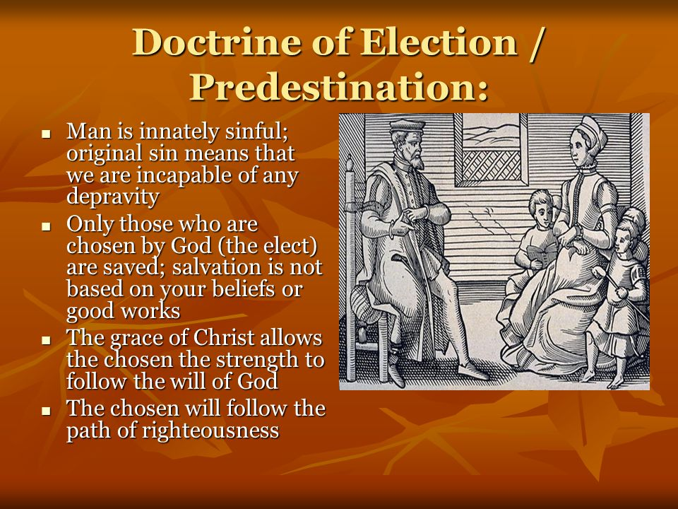 Doctrine of Election / Predestination: