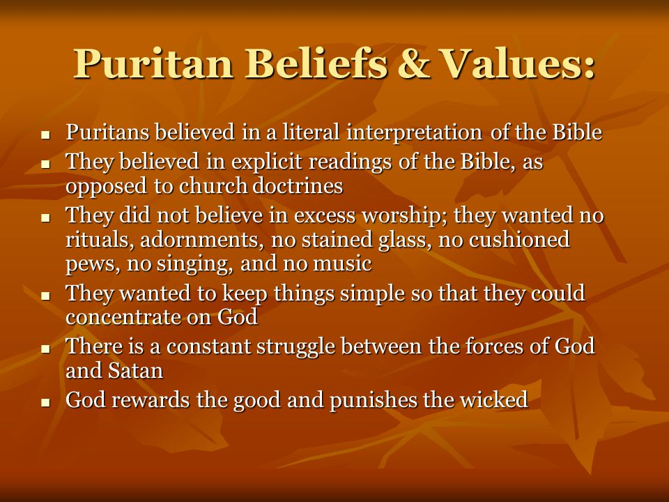 Puritan Beliefs & Values: