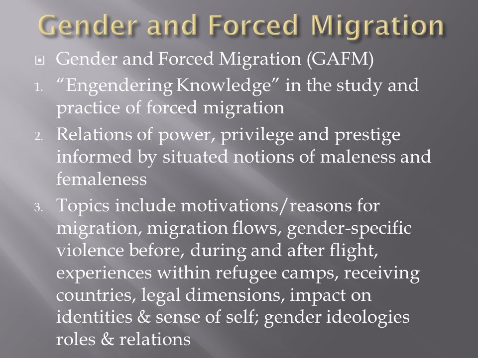 Gender and Forced Migration
