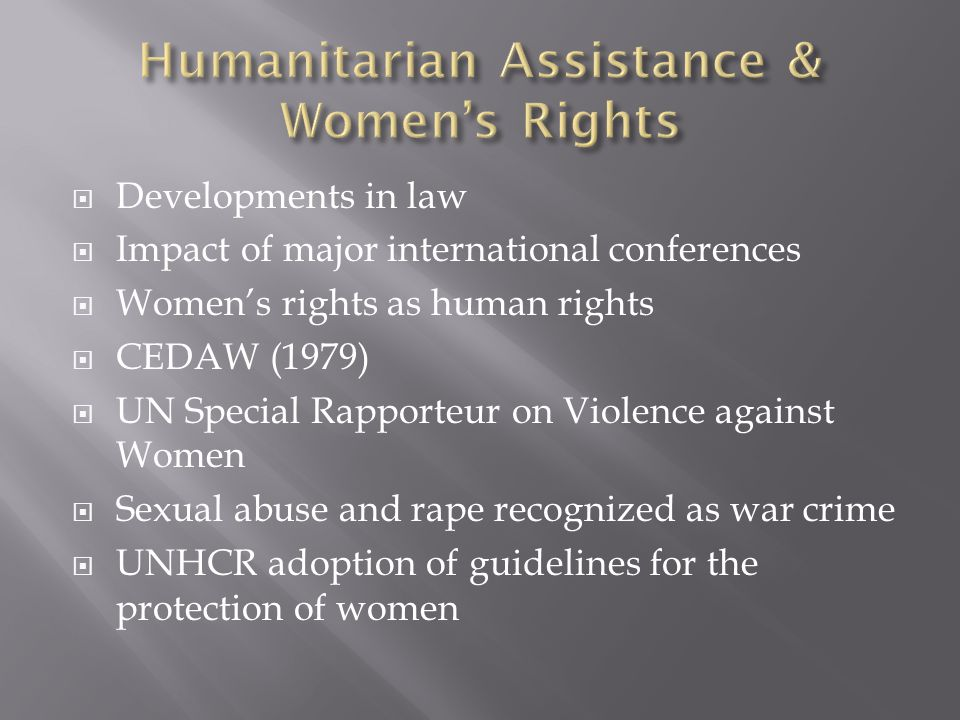 Humanitarian Assistance & Women's Rights