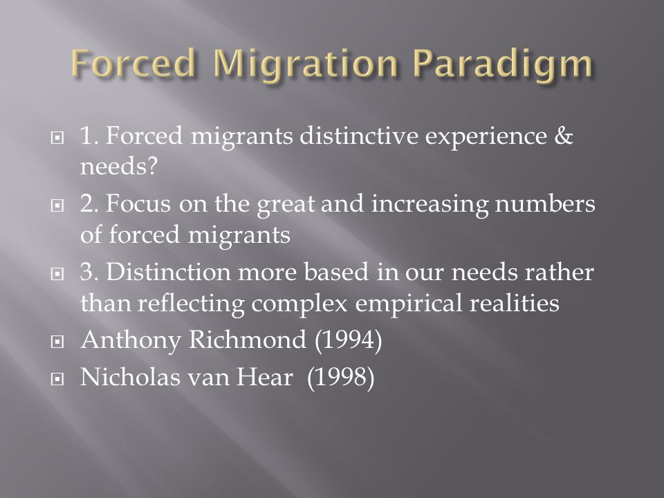 Forced Migration Paradigm