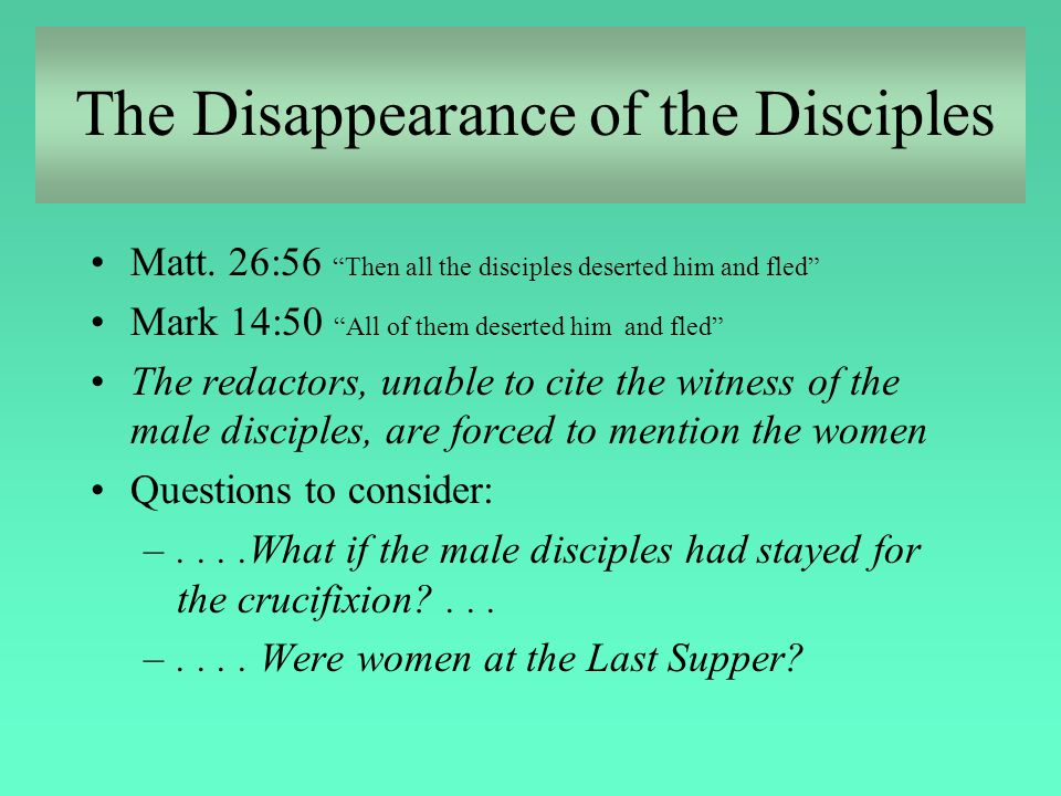 The Disappearance of the Disciples