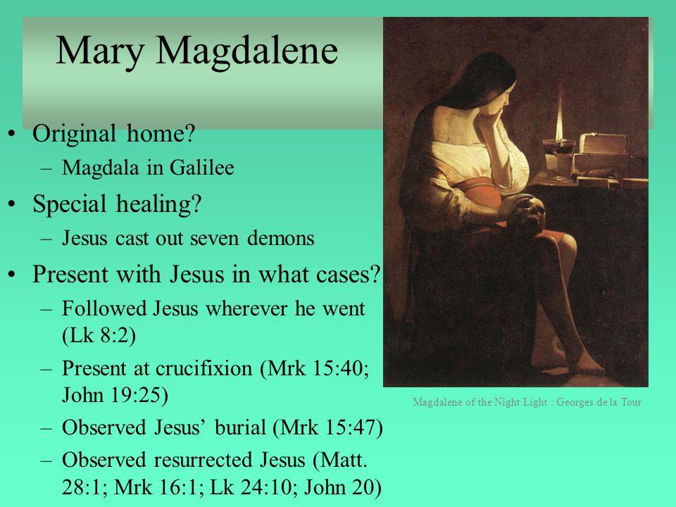Mary Magdalene Original home Special healing