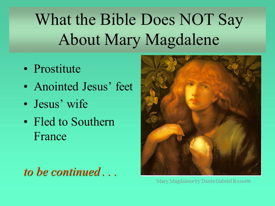 What the Bible Does NOT Say About Mary Magdalene