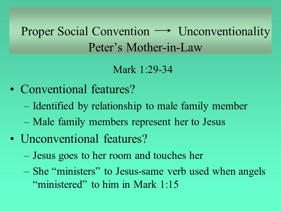 Proper Social Convention Unconventionality Peter's Mother-in-Law