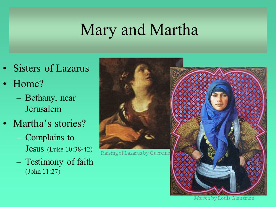 Mary and Martha Sisters of Lazarus Home Martha's stories