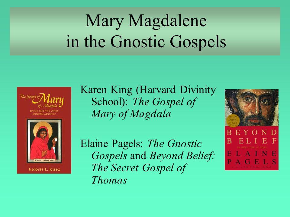 Mary Magdalene in the Gnostic Gospels