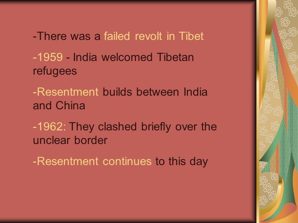 There was a failed revolt in Tibet