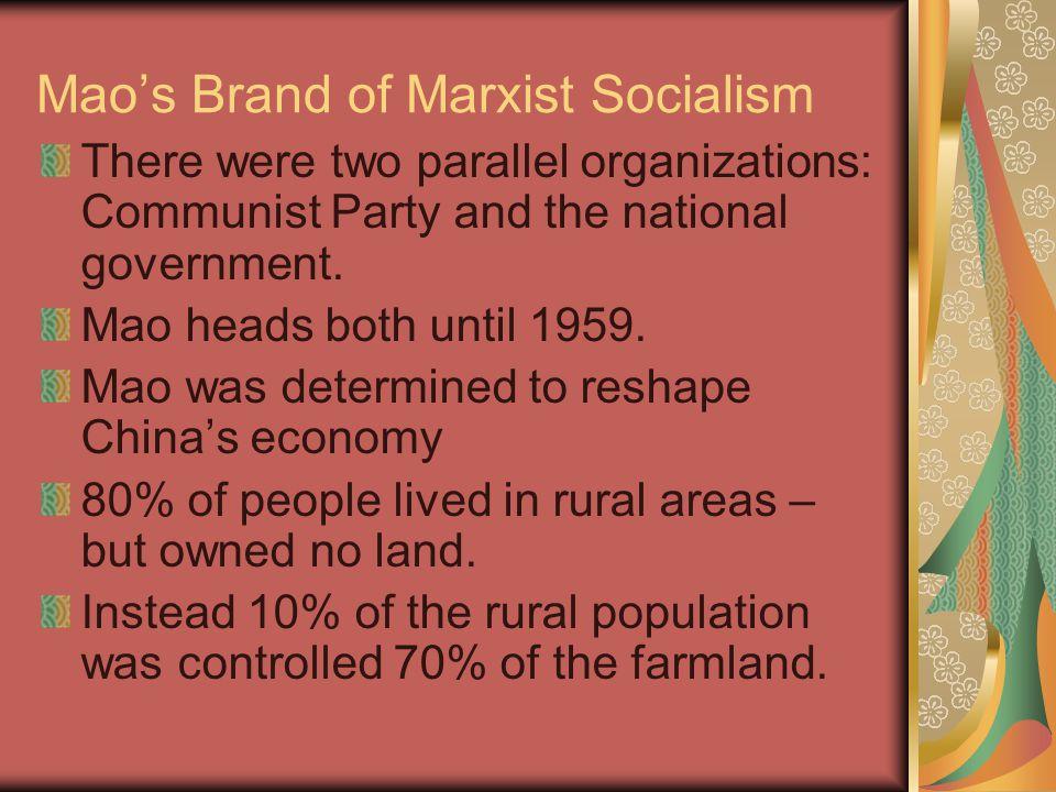 Mao's Brand of Marxist Socialism