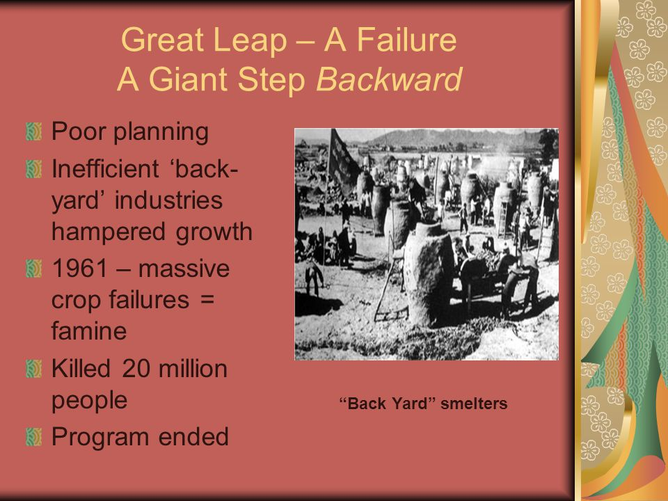 Great Leap – A Failure A Giant Step Backward