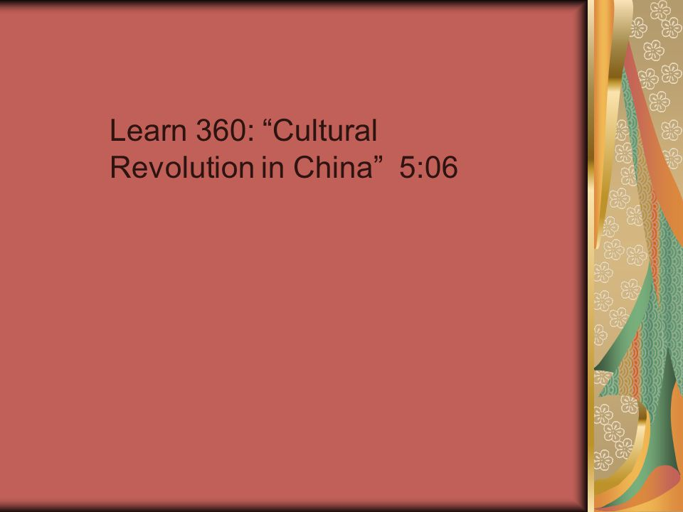 Learn 360: Cultural Revolution in China 5:06