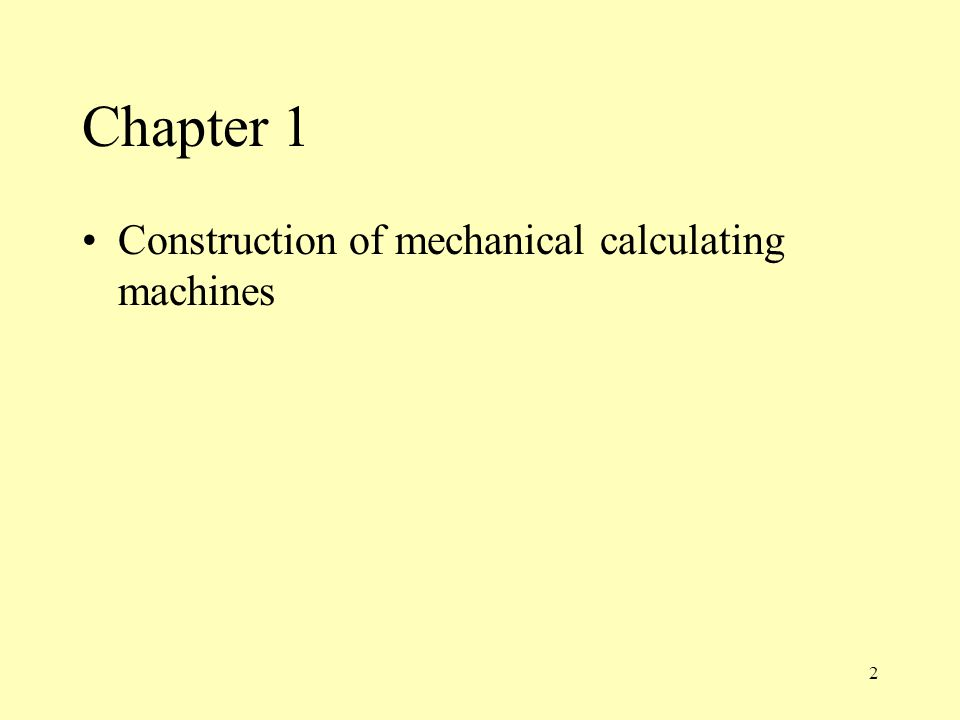 Chapter 1 Construction of mechanical calculating machines