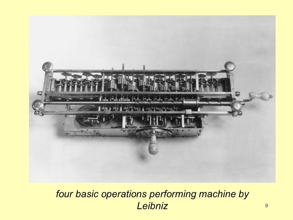 four basic operations performing machine by Leibniz