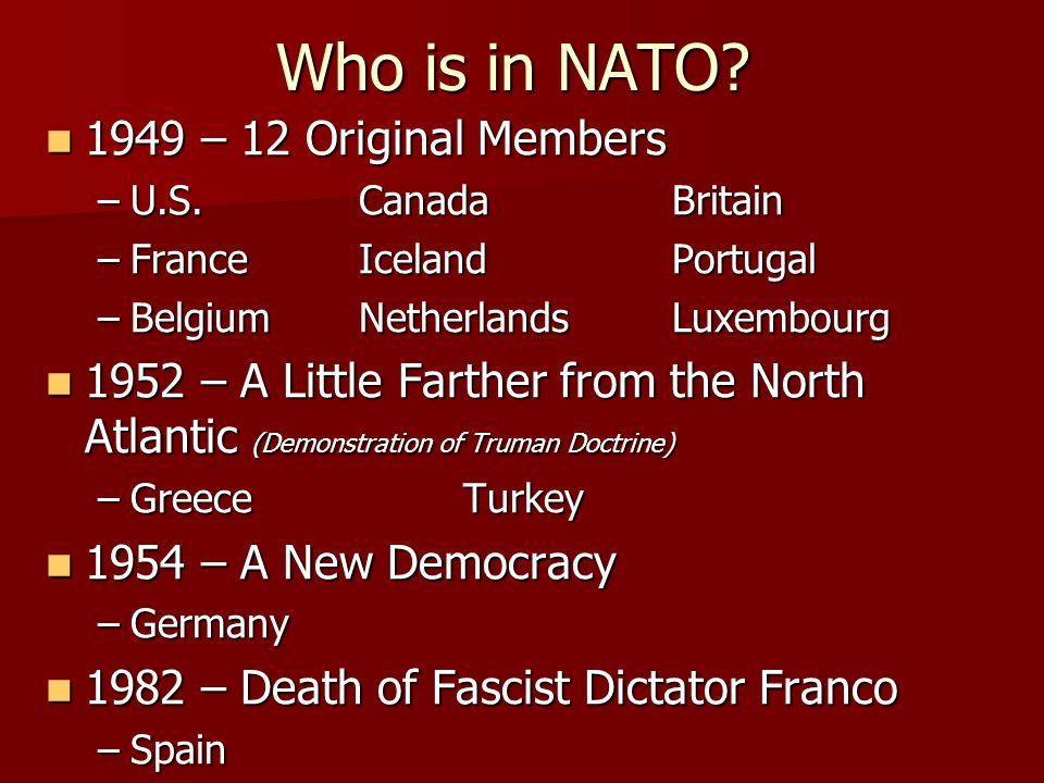 Who is in NATO 1949 – 12 Original Members