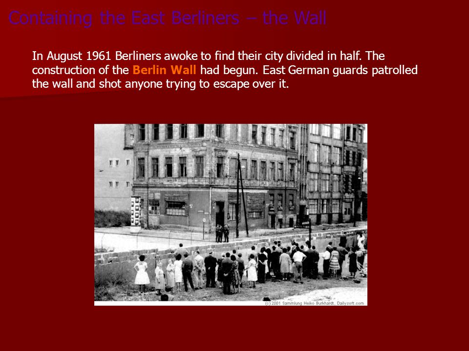 Containing the East Berliners – the Wall