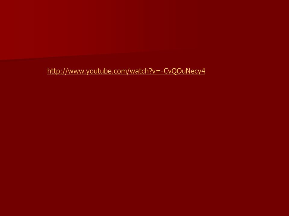 http://www.youtube.com/watch v=-CvQOuNecy4