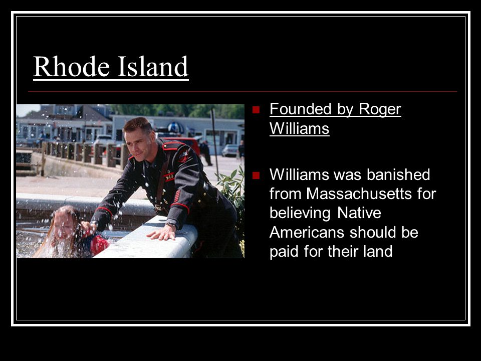 Rhode Island Founded by Roger Williams
