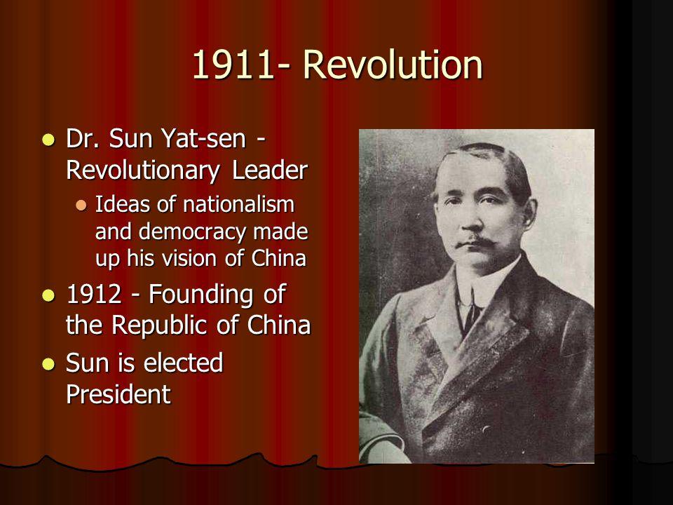 1911- Revolution Dr. Sun Yat-sen - Revolutionary Leader