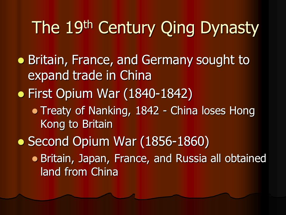 The 19th Century Qing Dynasty