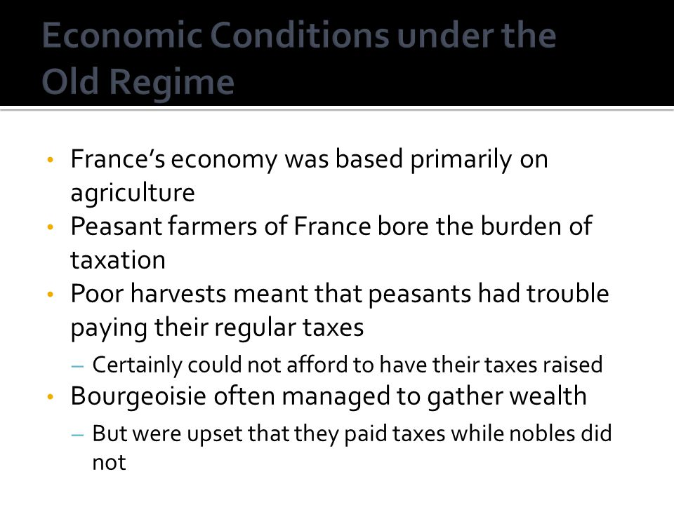 Economic Conditions under the Old Regime