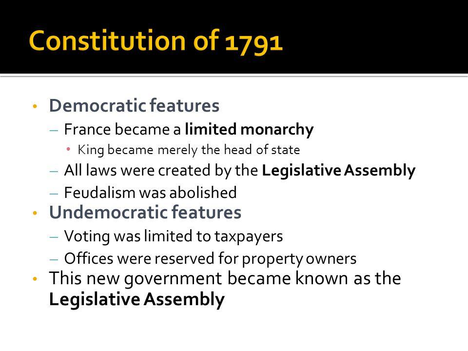 Constitution of 1791 Democratic features Undemocratic features