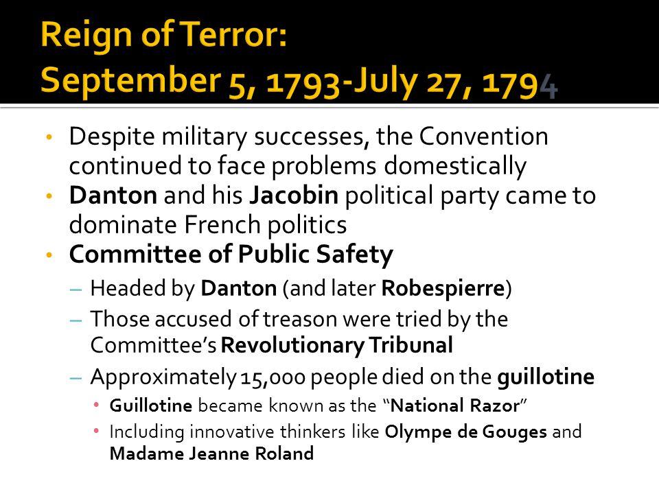 Reign of Terror: September 5, 1793-July 27, 1794