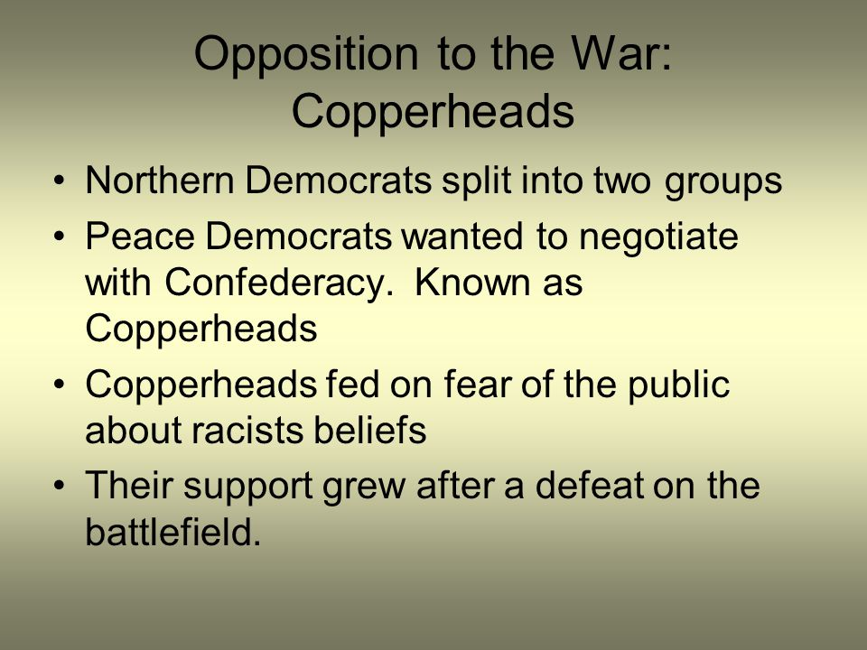 Opposition to the War: Copperheads