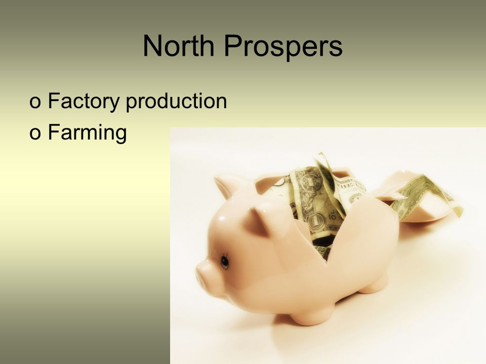 North Prospers Factory production Farming