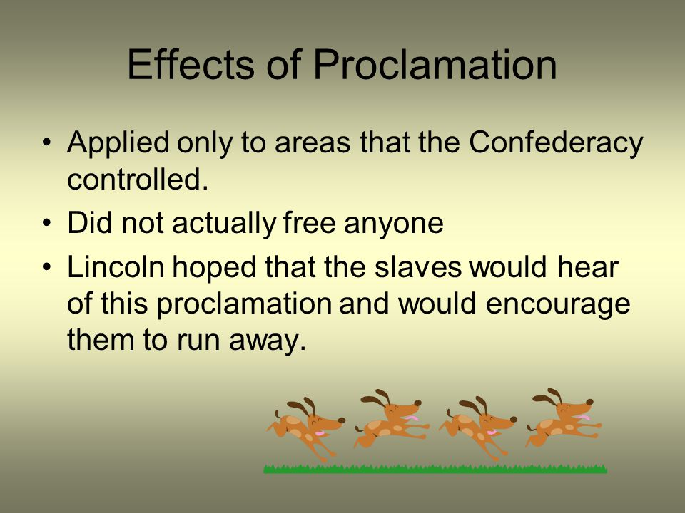 Effects of Proclamation