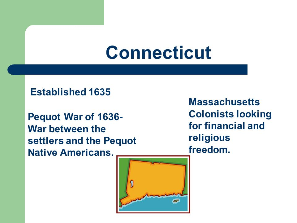 Connecticut Established 1635
