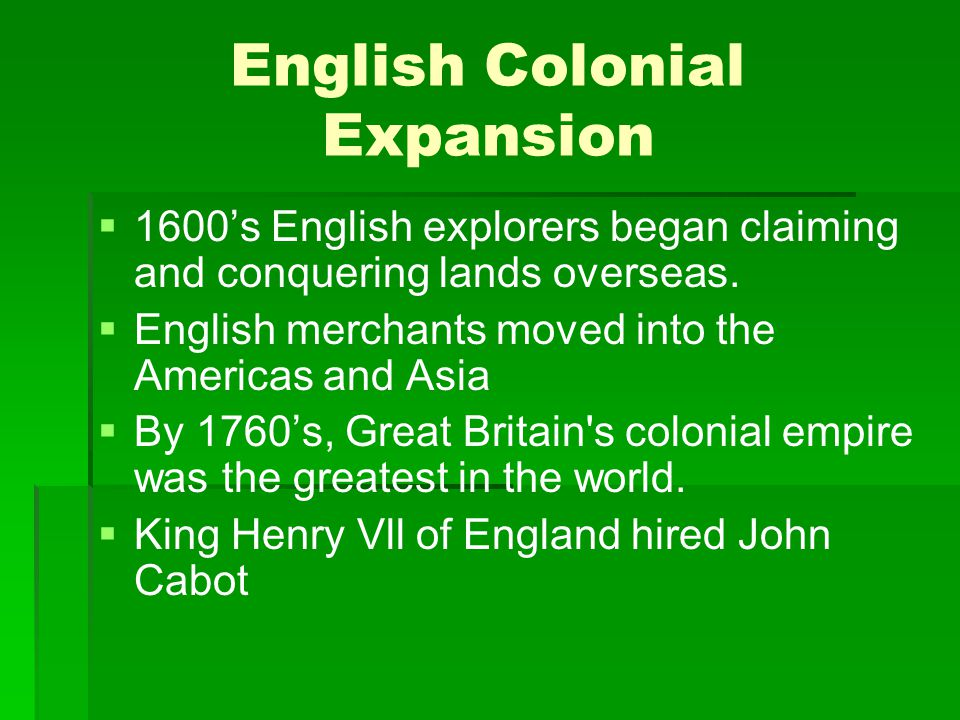 English Colonial Expansion