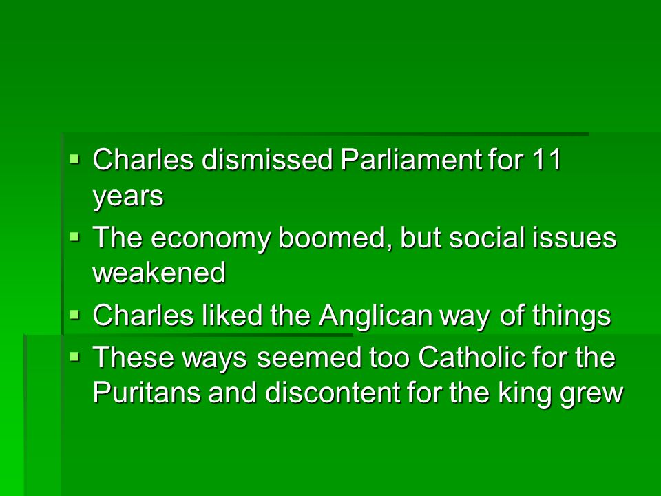 Charles dismissed Parliament for 11 years